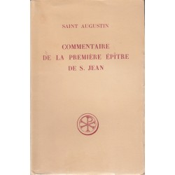 Commentaire de la première épître de Saint Jean - Saint Augustin