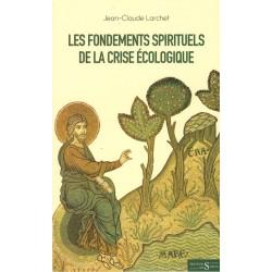 Les fondements spirituels de la crise écologique
