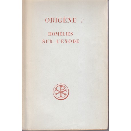Origène. Homélie sur l'Exode