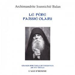Le père Païssié Olaru. Archimandrite Ioannichié Balan
