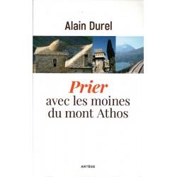 Prier avec les moines du mont Athos