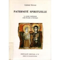 Paternité spirituelle. La gnose chrétienne chez Evagre le pontique