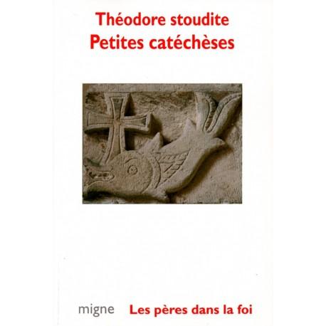Petites catéchèses - Théodore stoudite