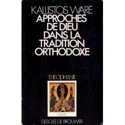 Approches de Dieu dans la tradition orthodoxe