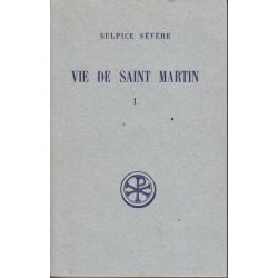 Vie de Saint Martin Tome 1 - Sulpice Sévère