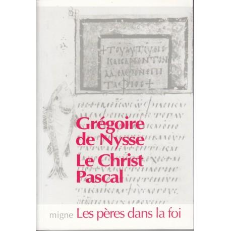 Le Christ Pascal - Grégoire de Nysse
