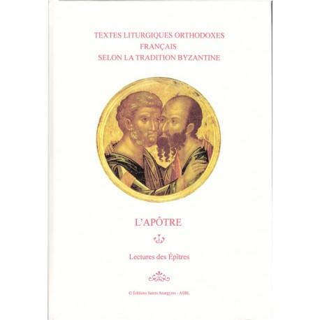 L'Apôtre - Lecture des Epitres