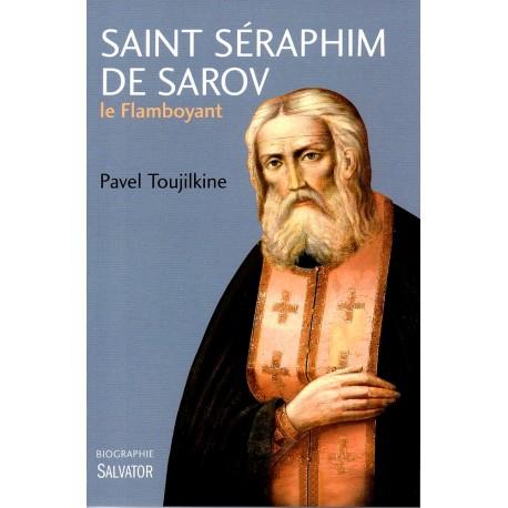 Saint Séraphim de Sarov le Flamboyant