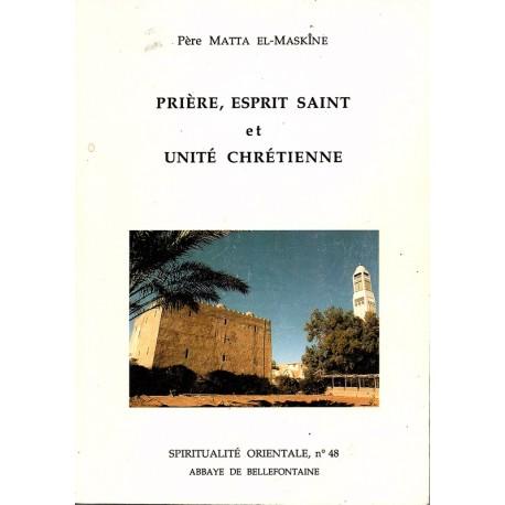 Prière, Esprit saint et unité chrétienne