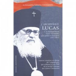 L'Archevêque Lucas, saint prélat et chirurgien