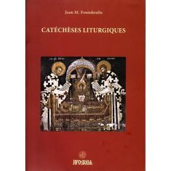 Catéchèses liturgiques