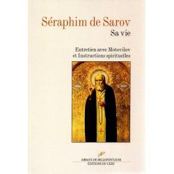 Séraphim de Sarov. Sa vie. Entretien avec motovilov