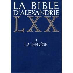 La bible d'Alexandrie LXX. 1 La genèse.