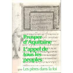 Prosper d'Aquitaine. L'appel de tous les peuples