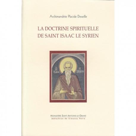 La doctrine spirituelle de Saint Isaac le Syrien.