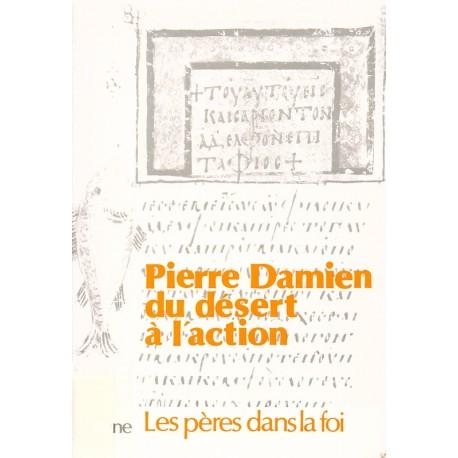Pierre Damien. Du désert à l'action