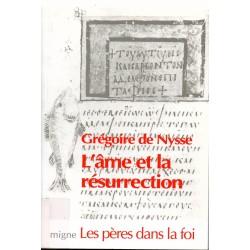 Grégoire de Nysse. L'Âme et la résurrection