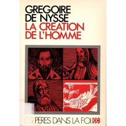 Grégoire de Nysse. La création de l'homme