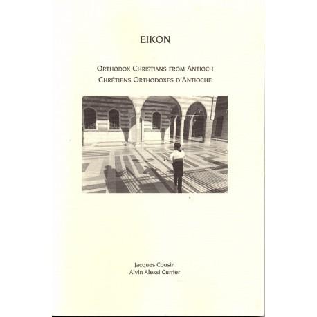 EIKON - Chrétiens orthodoxes d'Antioche