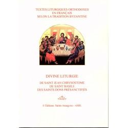 Divine Liturgie de Saint Jean Chrysostome, de Saint Basile, des Saints dons présanctifiés