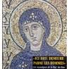 «Ici Dieu demeure parmi les hommes» Les mosaïques de la Rus' de Kiev