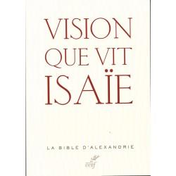 Vision que vit ISAÏE - La bible d'Alexandrie