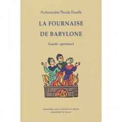 La fournaise de Babylone - Guide spirituel
