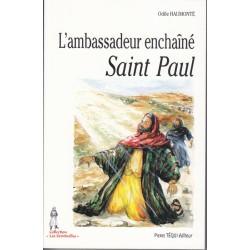 L'ambassadeur enchaîné - Saint Paul