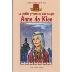 La petite princesse des neiges Anne de Kiev