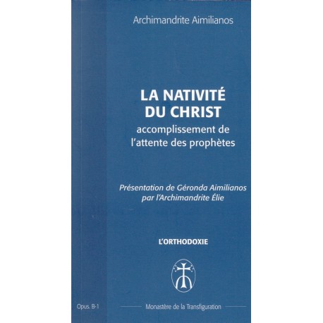 La nativité du Christ accomplissement de l'attente des prophètes