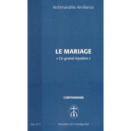 Le mariage « Ce grand mystère » - Opus B12