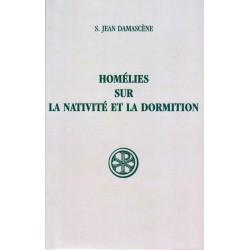 Homélies sur la Nativité et la Dormition - St Jean Damascène