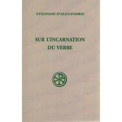 Sur l'incarnation du Verbe - Athanase d'Alexandrie