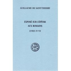 Exposé sur l'épître aux Romains - Livres IV-VII - Guillaume de Saint-Thierry