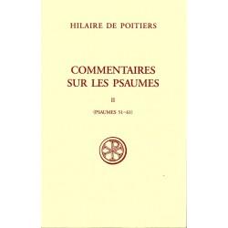 Commentaires sur les Psaumes II (Psaumes 51-61) - Hilaire de ¨Poitiers