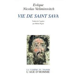 Vie de saint Sava. Evêque Nicolas Velimirovitch