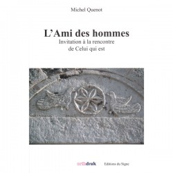 L'Ami des hommes. Père Michel Quenot.