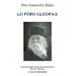Le père Cléopas. Père Ioannichié Balan.