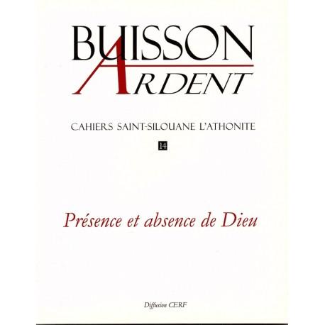 Présence et absence de Dieu - Buisson Ardent n° 14