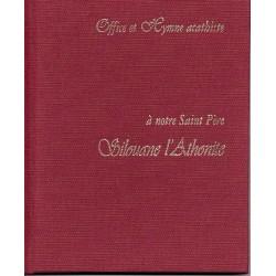 Office et Hymne acathiste à notre Saint Père Silouane l'Athonite