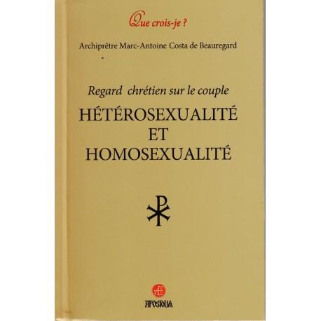 Regard chrétien sur le couple. Hétérosexualité et homosexualité