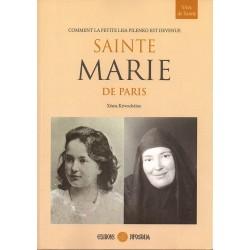 Comment la petite Lisa Pilenko est devenue Sainte Marie de Paris