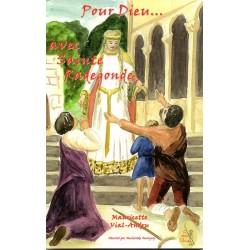 Pour Dieu ... Avec Sainte Radegonde