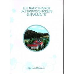 Les sanctuaires orthodoxes serbes en Dalmatie