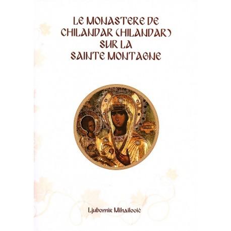 Le monastère de Chilandar sur la Sainte Montagne