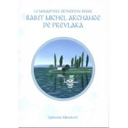 Le monastère orthodoxe serbe Saint Michel Archange de Prevlaka