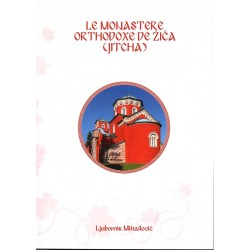 Le monastère orthodoxe de Zica (Jitcha)