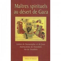 Maîtres spirituels au désert de Gaza