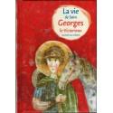 La vie de Saint Georges le Victorieux