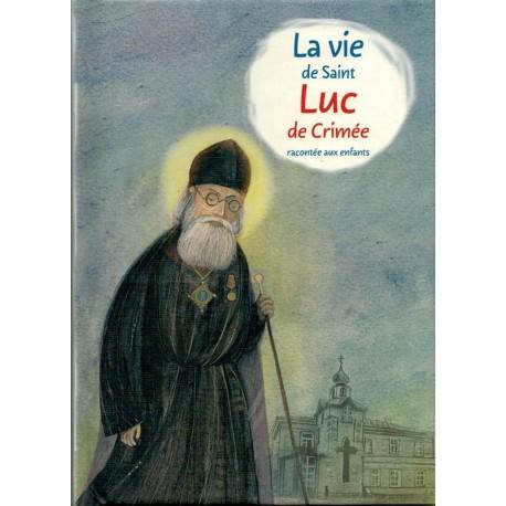 La vie de Saint Luc de Crimée
